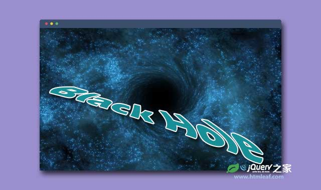 HTML5 Canvas炫酷宇宙黑洞引力特效