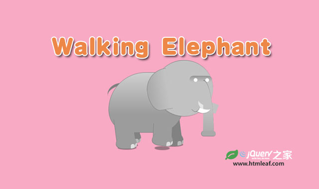 纯css3逼真的卡通大象走路动画特效