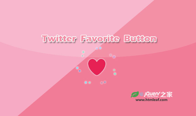 """Twitter""""点赞""""红心按钮CSS3动画特效"""