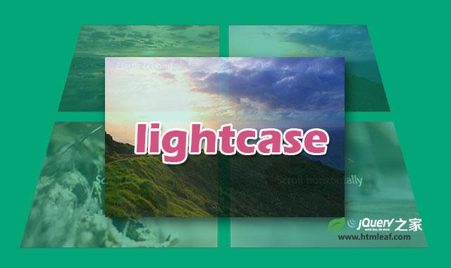 lightcase.js-智能灵活的jQuery Lightbox插件